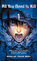 All You Need Is Kill, Tome 1