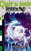 Chair de Poule, Horrorland, Tome 13 : Les Hurlements du Chien Fantôme