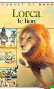 Lorca le Lion