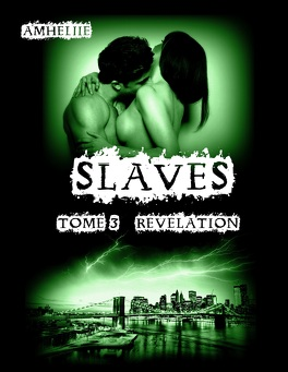 Couverture du livre : Slaves, Tome 3 : Révélation