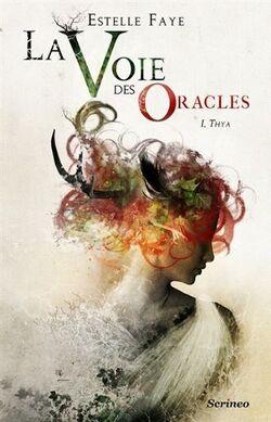 Couverture de La voie des oracles, tome 1 : Thya