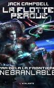 La Flotte perdue - Par-delà la frontière, Tome 4 : Inébranlable