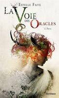 La Voie des oracles, Tome 1 : Thya