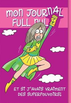 Couverture de Mon journal grave nul, Tome 11 : Et si j'avais des super-pouvoirs ?