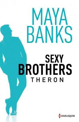 Couverture du livre : Sexy Brothers - Episode 2 : Theron