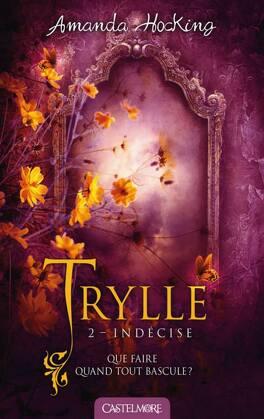Couverture du livre : Trylle, Tome 2 : Indécise