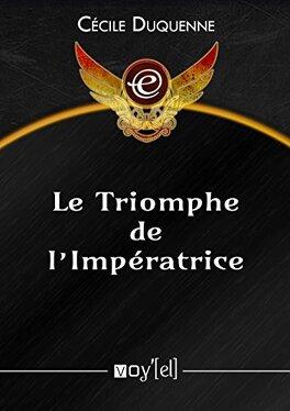 Couverture du livre : Le Triomphe de l'Impératrice
