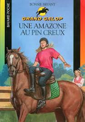 Grand Galop, tome 70 : Une amazone au Pin Creux
