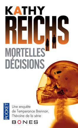Couverture du livre : Mortelles décisions