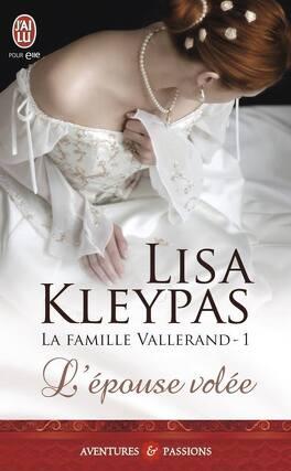 Couverture du livre : La Famille Vallerand, Tome 1 : L'Épouse volée