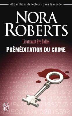 Couverture de Lieutenant Eve Dallas, Tome 36 : Préméditation du crime