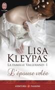 La Famille Vallerand, Tome 1 : L'Épouse volée