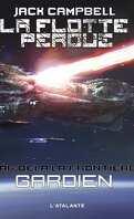 La Flotte perdue - Par-delà la frontière, Tome 3 : Gardien