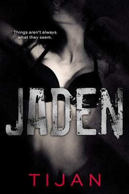 Couverture du livre : Jaded, Tome 3 : Jaden
