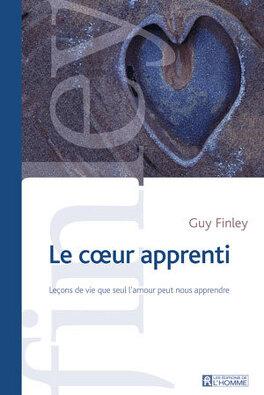 Couverture du livre : Le cœur apprenti, leçons de vie que seul l'amour peut nous apprendre.