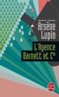 Arsène Lupin : L'agence Barnett et Cie