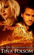Les Vampires Scanguards, Tome 2 : La Provocatrice d'Amaury