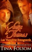 Les Vampires Scanguards, Tome 8 : Le Choix de Thomas