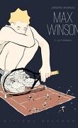 Max Winson, Tome 1 : La Tyrannie