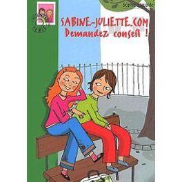 Couverture du livre : Sabine-Juliette.com, tome 1 : Demandez conseil !