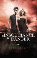 Clair-Obscur, Tome 2 : L'Insouciance du Danger