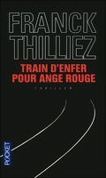 Train d'enfer pour Ange rouge