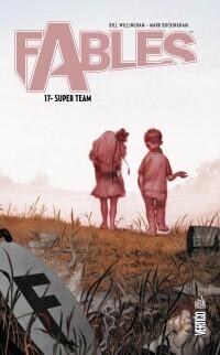 Couverture du livre : Fables, tome 17 : Super Team