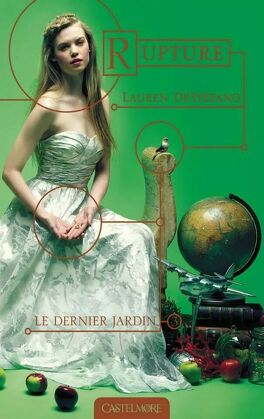 Couverture du livre : Le Dernier Jardin, Tome 3 : Rupture