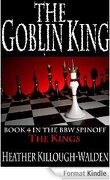 Les Rois, Tome 4 : The Goblin King