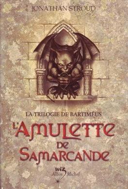 Couverture du livre : La Trilogie de Bartiméus, Tome 1 : L'Amulette de Samarcande