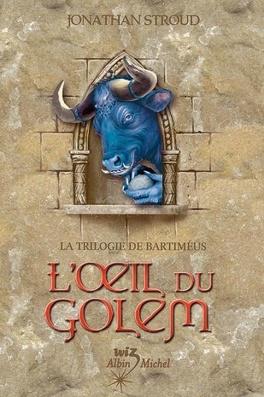 Couverture du livre : La Trilogie de Bartiméus, Tome 2 : L'Œil du Golem