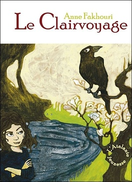 Le Clairvoyage Livre De Anne Fakhouri