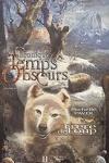 couverture Chroniques des Temps Obscurs, tome 1 : Frère de Loup