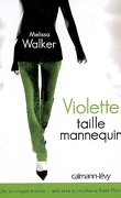Violette, Tome 1 : Violette taille mannequin
