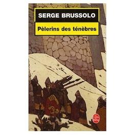 Couverture du livre : Pèlerins des ténèbres