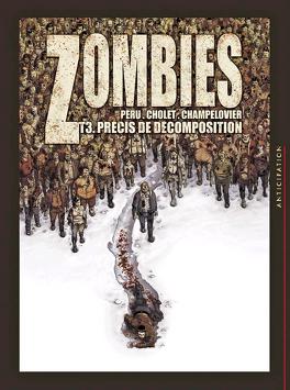Couverture du livre : Zombies, Tome 3 : Précis de décomposition