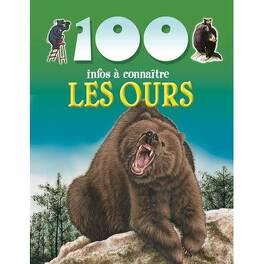 Couverture du livre : 100infos à connaître: Les ours