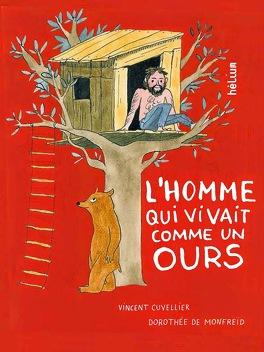 Couverture du livre : L'homme qui vivait comme un ours