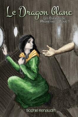Couverture du livre : Les Enfants de Prométhée, Tome 1 : Le Dragon blanc