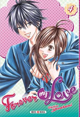 Couverture du livre : Forever my love, tome 4