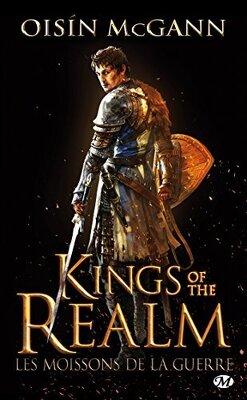 Couverture de Kings of the Realm : Les Moissons de la Guerre