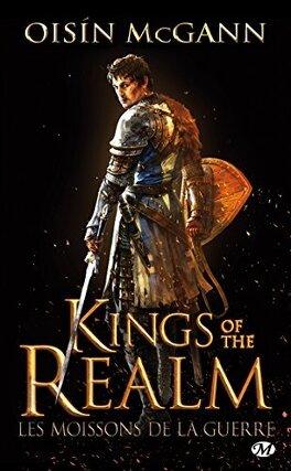 Couverture du livre : Kings of the Realm : Les Moissons de la Guerre