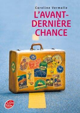 Couverture du livre : L'avant dernière chance