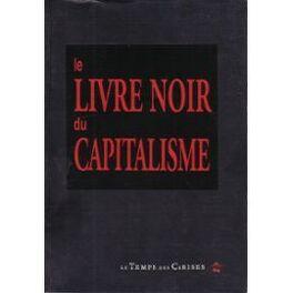 Couverture du livre : Le livre noir du capitalisme