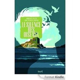 Couverture du livre : Le silence des oiseaux