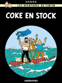Couverture du livre : Les Aventures de Tintin, Tome 19 : Coke en stock