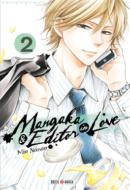 Couverture du livre : Mangaka & Editor in Love, tome 2