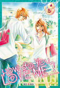 How do you love me ? Tome 5