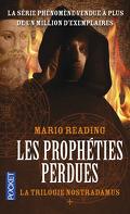La Trilogie Nostradamus, tome 1 : les Prophéties Perdues