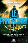 Le Programme, Tome 2 : Cible n°2
